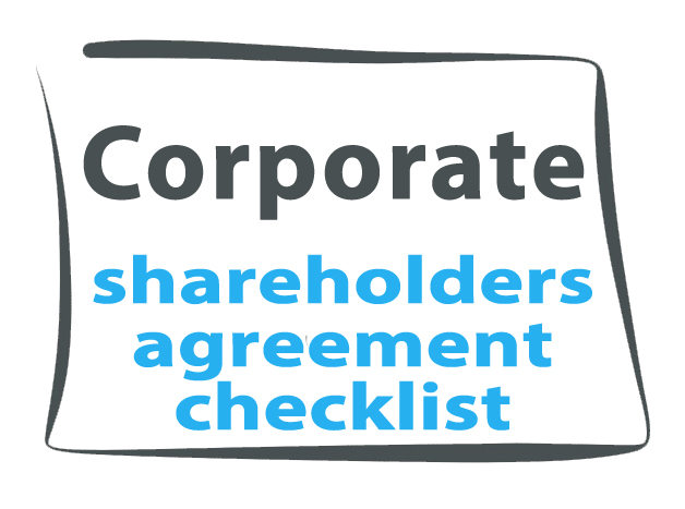 Shareholders Agreement Checklist Corporate Law Blog